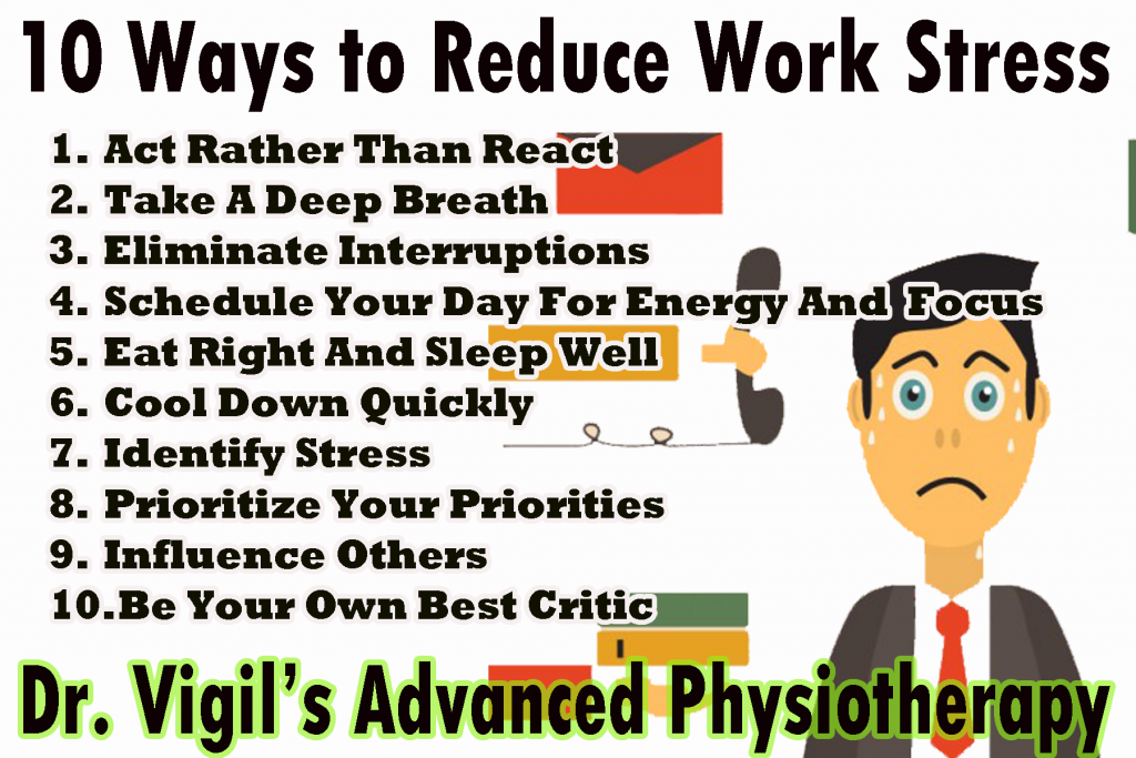 10 Ways to Reduce Work Stress - Advanced Physiotherapist ...