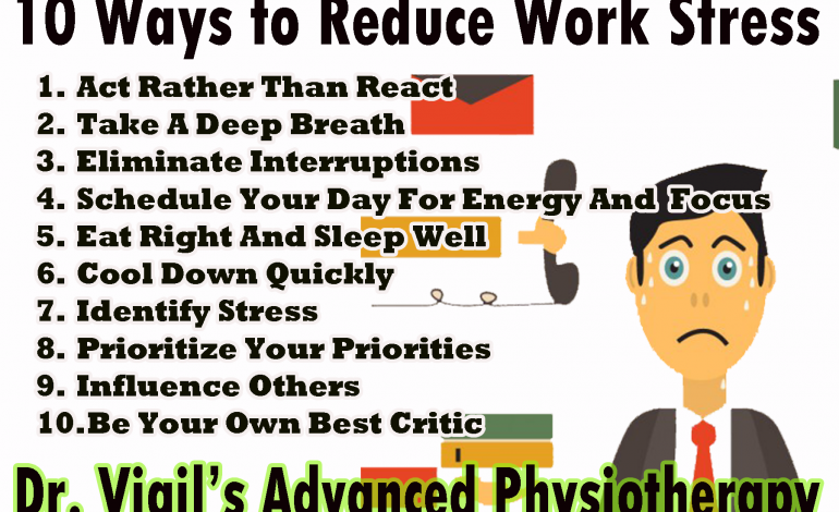 10 Ways to Reduce Work Stress