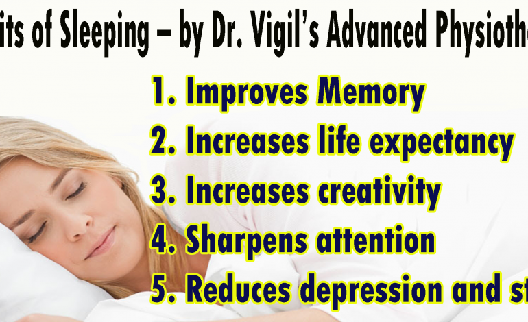 Benefits of Sleeping by Dr. Vigil's Advanced Physiotherapy