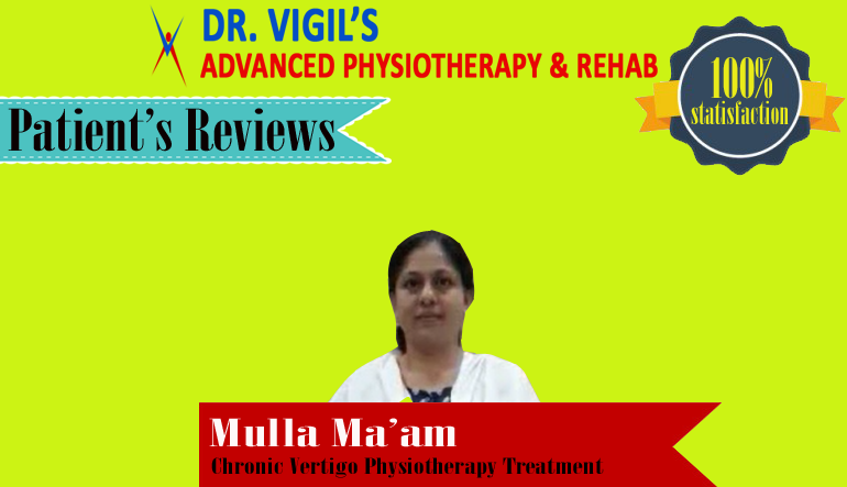 Mulla Maam Chronic Vertigo Physiotherapy