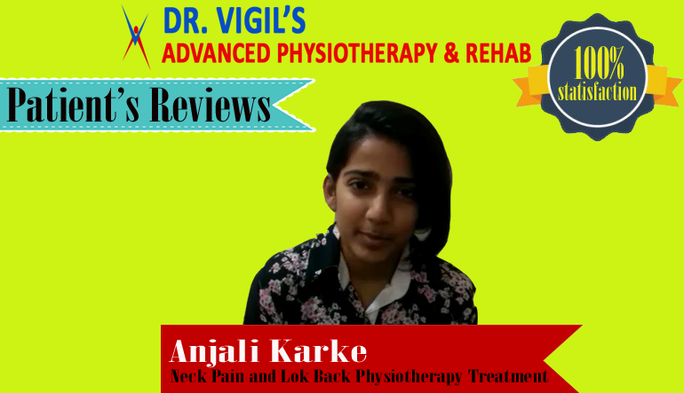 Anjali Karke Neck Pain and Lok Back Physiotherapy Treatment