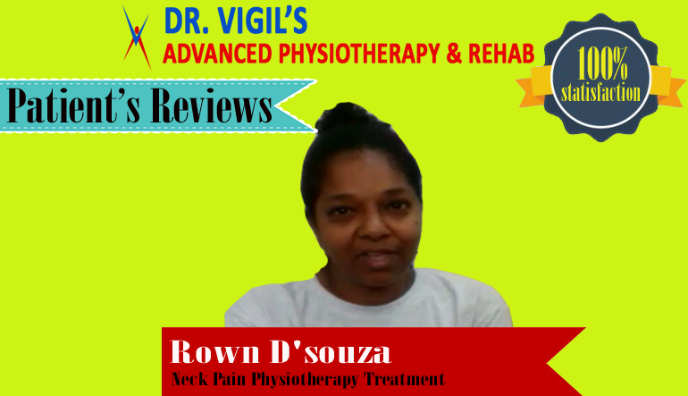 Rown D'souza Neck Pain Physiotherapy Treatment